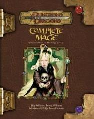 Complete Mage: A Player's Guide to All Things Arcane